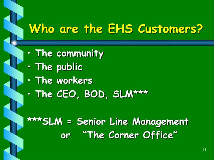 Who are the EHS Customers?