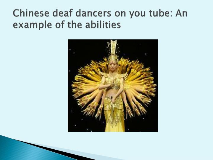 Chinese deaf dancers on you tube: An example of the abilities