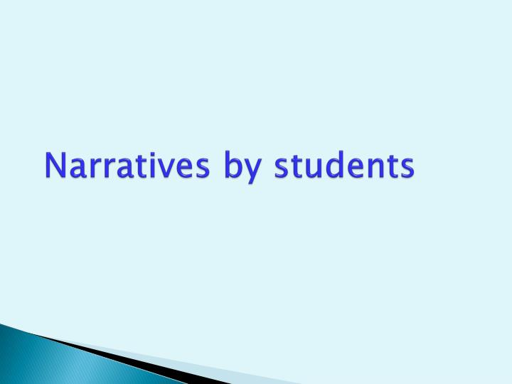 Narratives by students