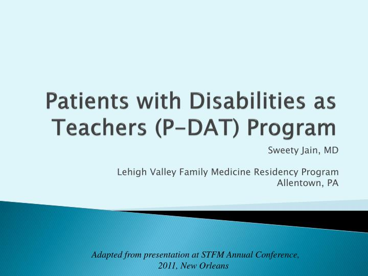 Patients with Disabilities as Teachers (P-DAT) Program