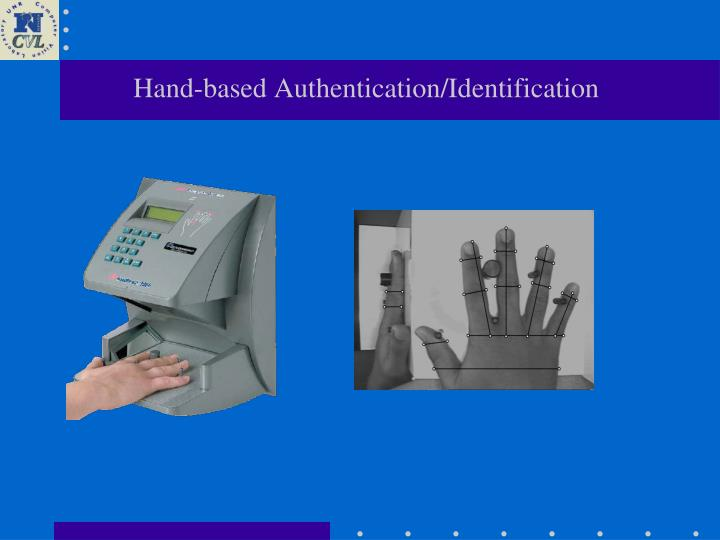 Hand-based Authentication/Identification