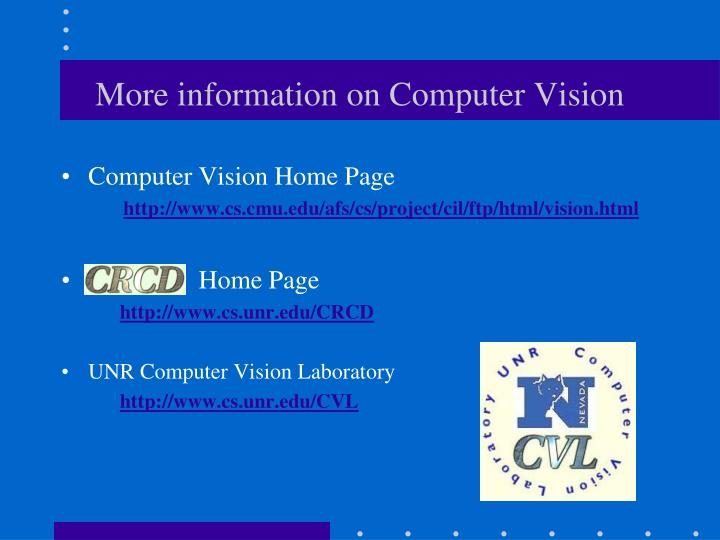 More information on Computer Vision
