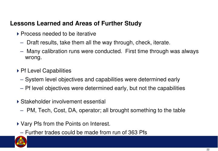 Lessons Learned and Areas of Further Study