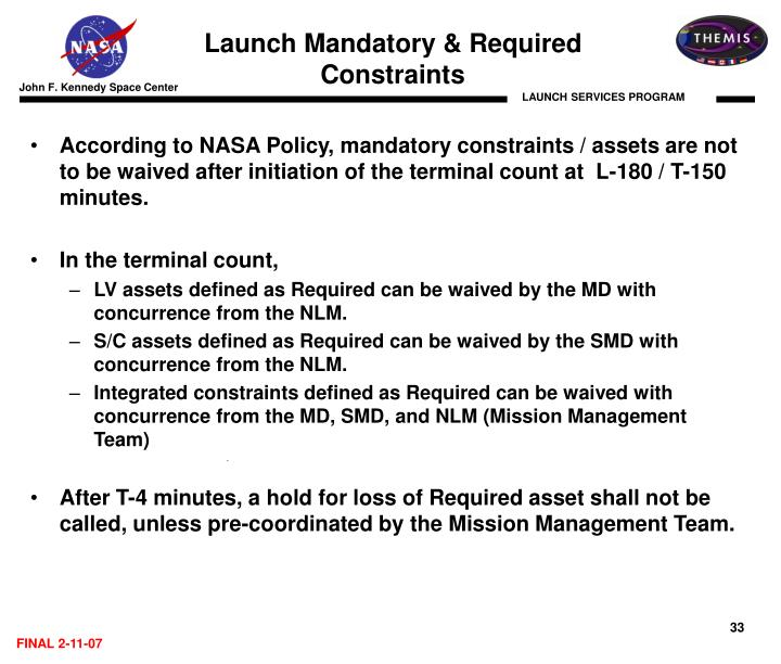 Launch Mandatory & Required                       Constraints