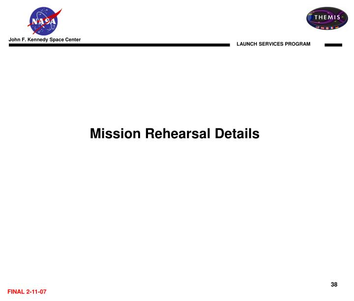 Mission Rehearsal Details