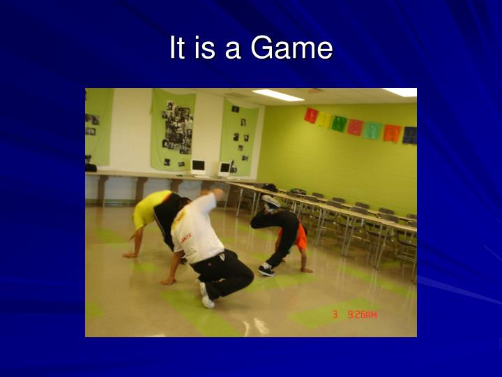 It is a Game