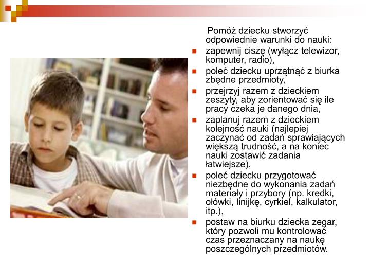 Pomóż dziecku stworzyć odpowiednie warunki do nauki: