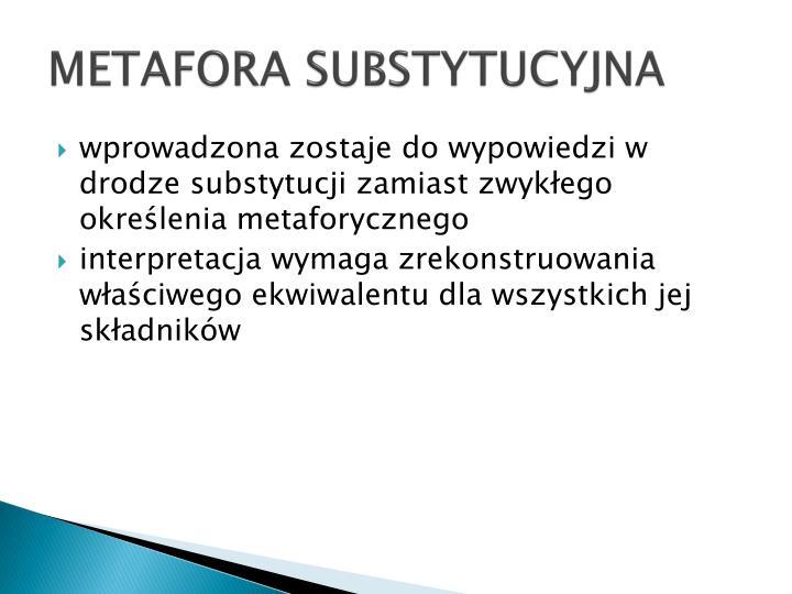 METAFORA SUBSTYTUCYJNA