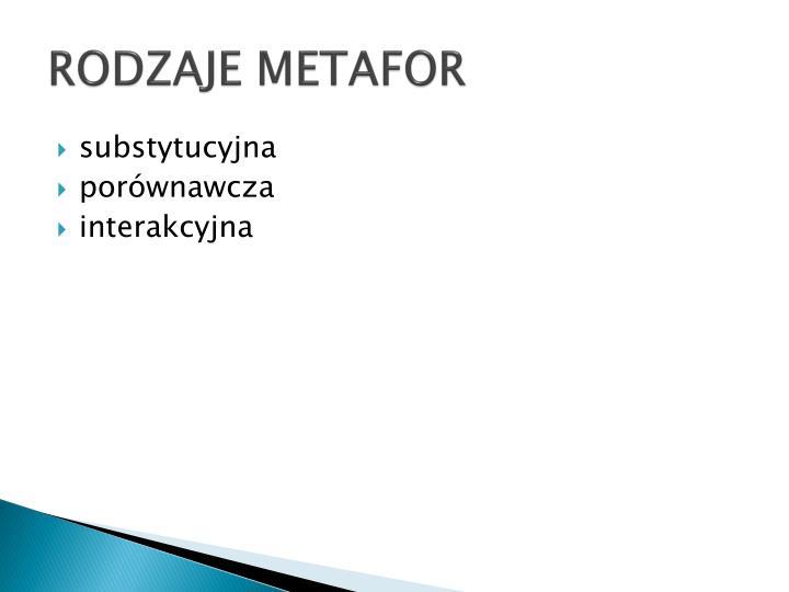 RODZAJE METAFOR
