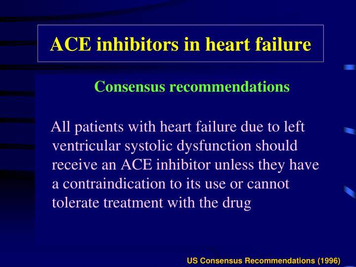 ACE inhibitors in heart failure
