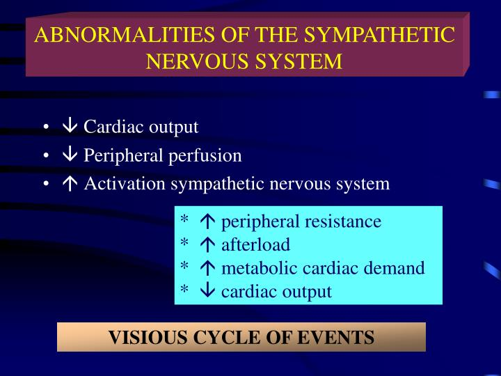 ABNORMALITIES OF THE SYMPATHETIC NERVOUS SYSTEM