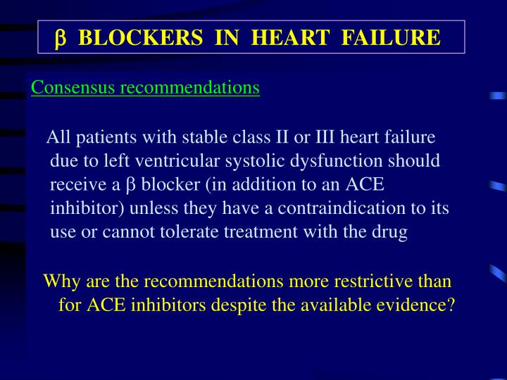   BLOCKERS  IN  HEART  FAILURE