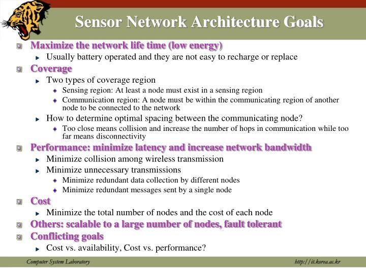 Sensor Network Architecture Goals