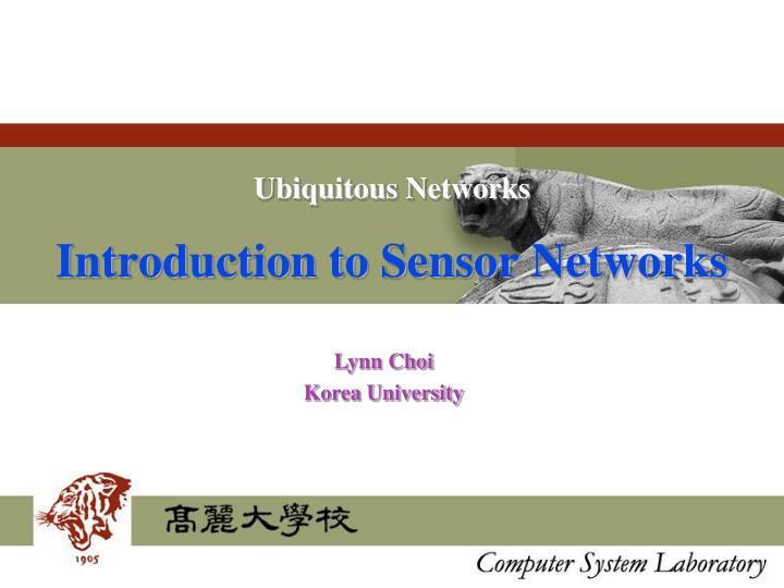 Ubiquitous Networks