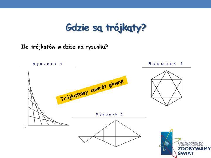 Gdzie są trójkąty?