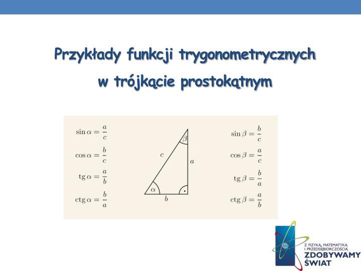 Przykłady funkcji trygonometrycznych