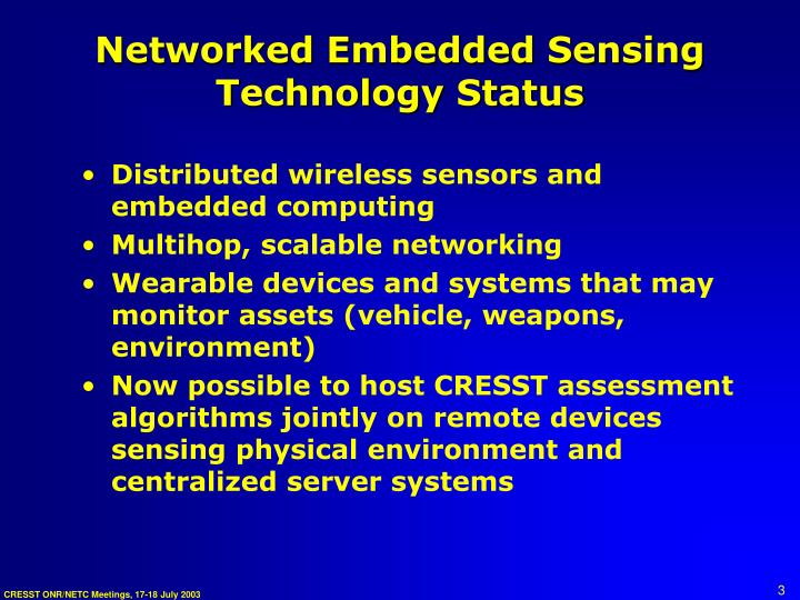 Networked Embedded Sensing Technology Status