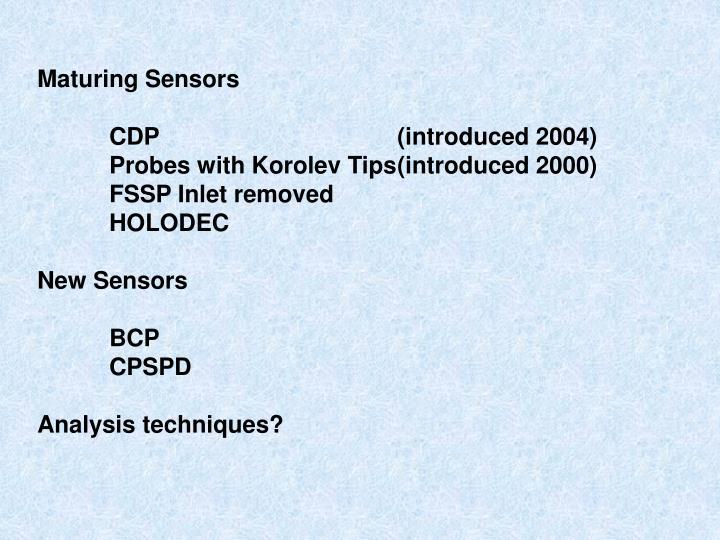 Maturing Sensors