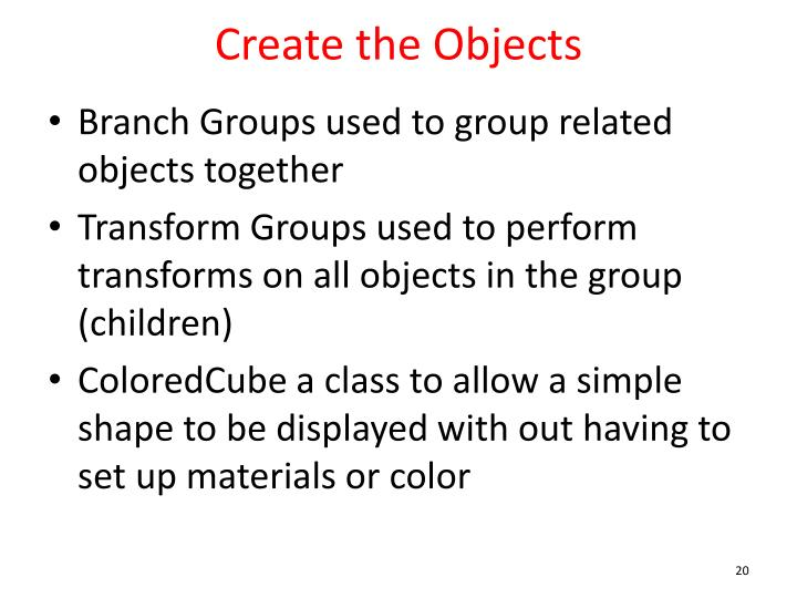 Create the Objects