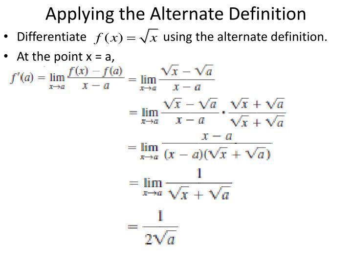 Applying the Alternate Definition