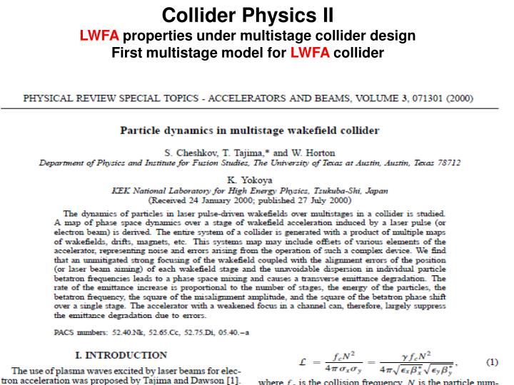 Collider Physics II