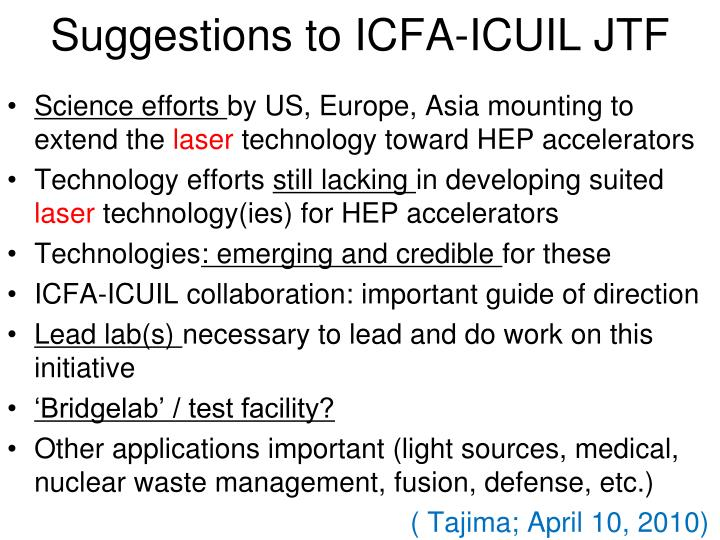 Suggestions to ICFA-ICUIL JTF