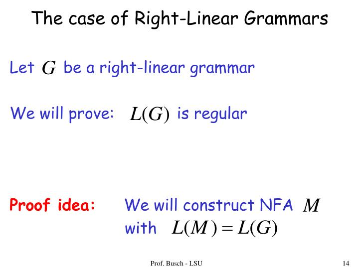The case of Right-Linear Grammars