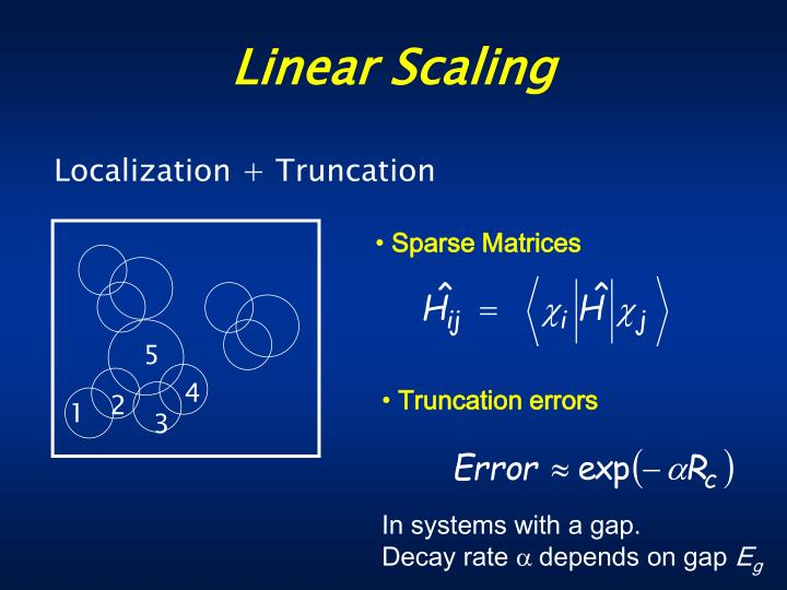 Linear Scaling