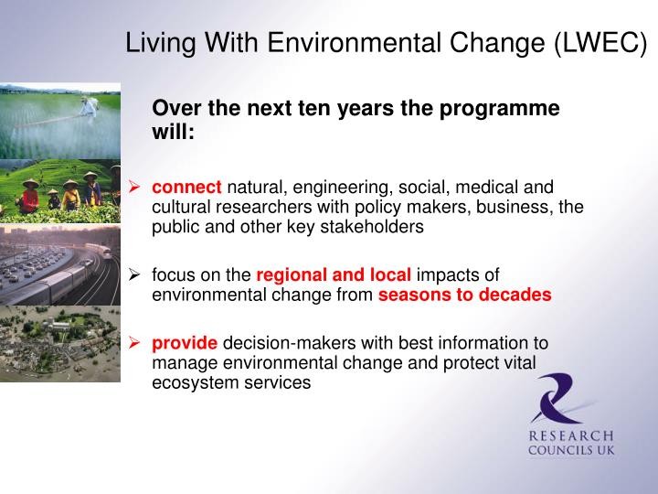 Living With Environmental Change (LWEC)