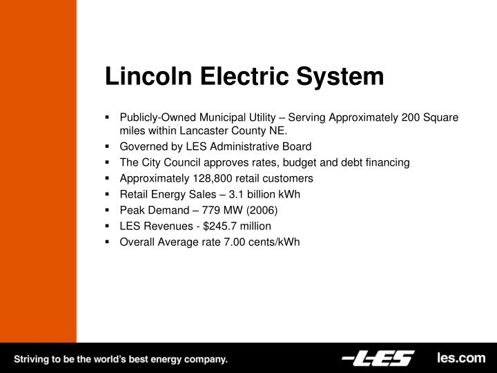 Lincoln electric system