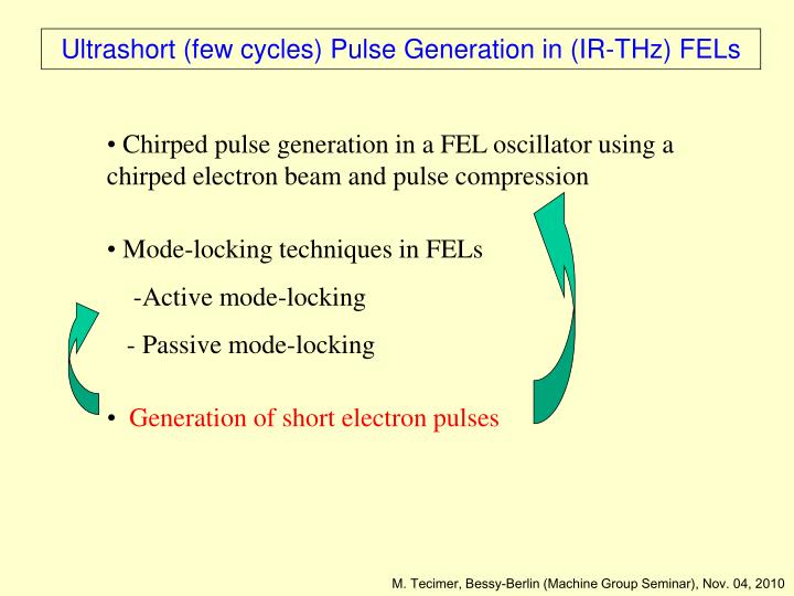 Chirped pulse generation in a FEL oscillator using a   chirped electron beam and pulse compression