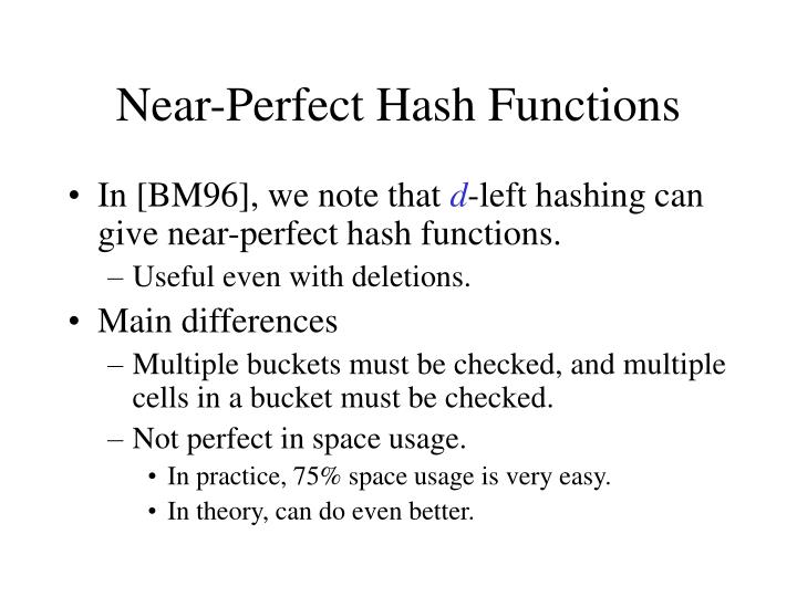 Near-Perfect Hash Functions