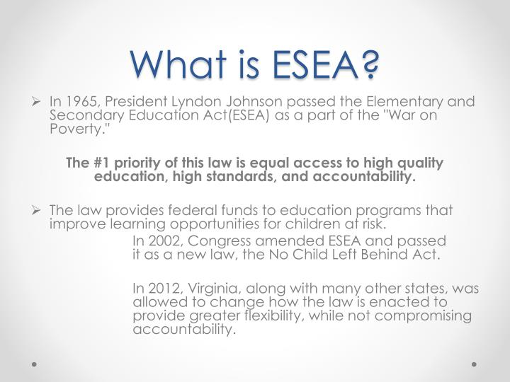 What is ESEA?