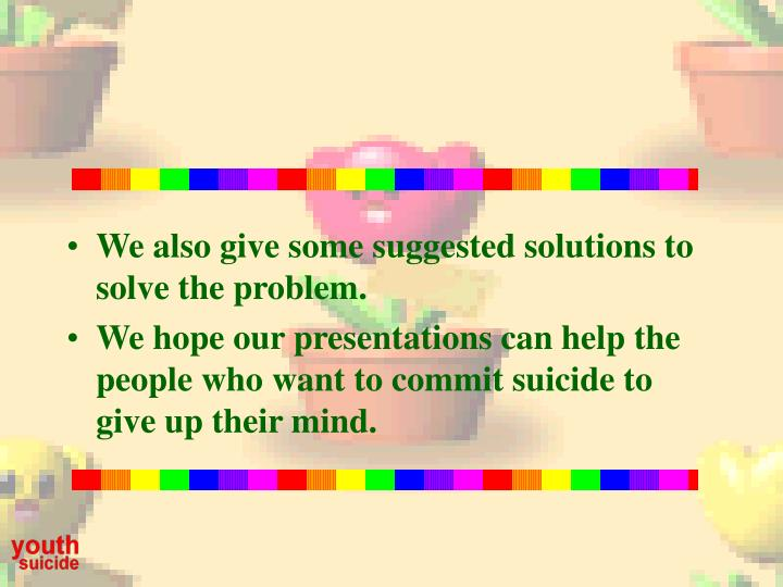 We also give some suggested solutions to solve the problem.