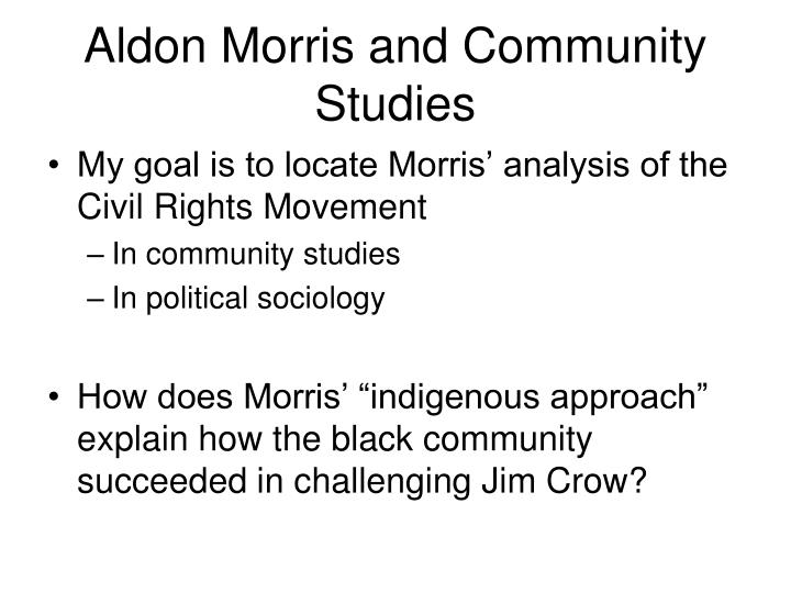 Aldon Morris and Community Studies