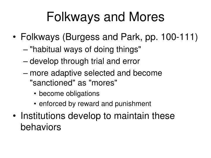 Folkways and Mores