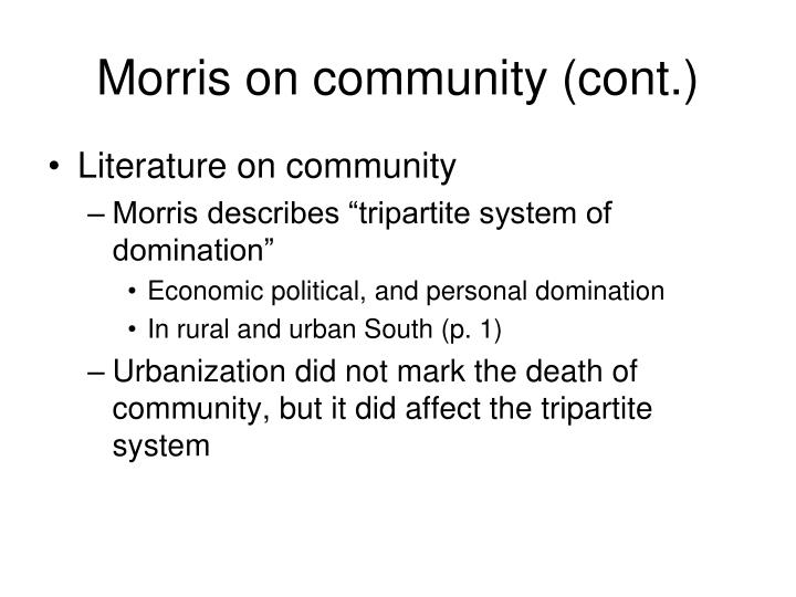Morris on community (cont.)