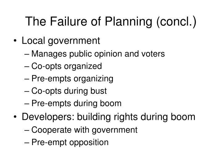 The Failure of Planning (concl.