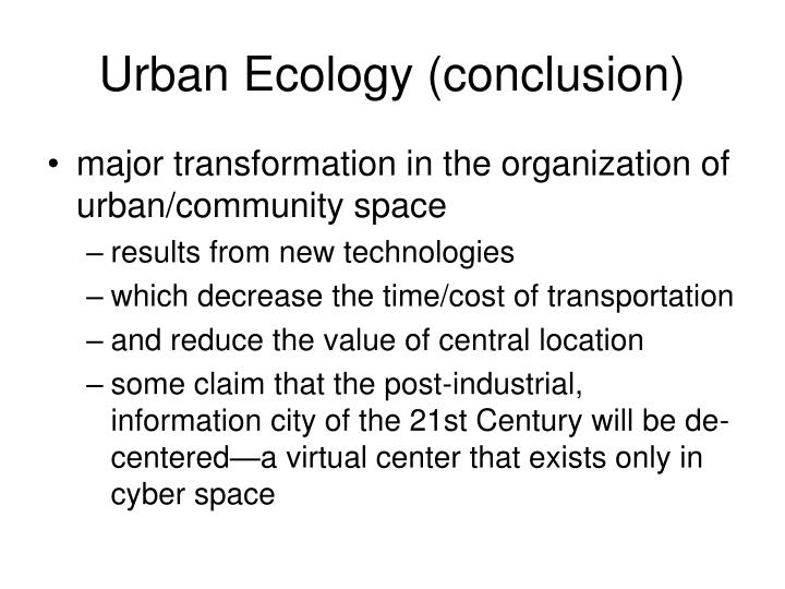 Urban Ecology (conclusion)