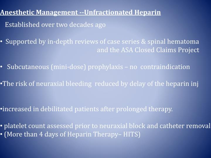 Anesthetic Management --Unfractionated Heparin