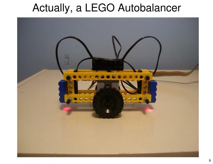 Actually, a LEGO Autobalancer