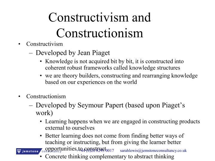 Constructivism and Constructionism