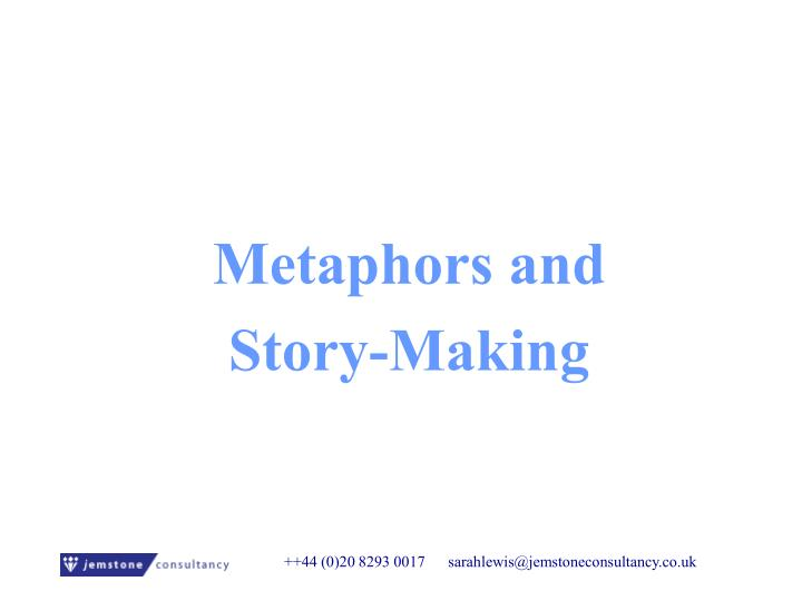 Metaphors and