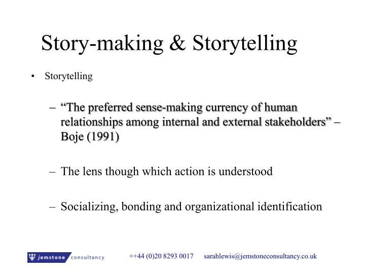 Story-making & Storytelling