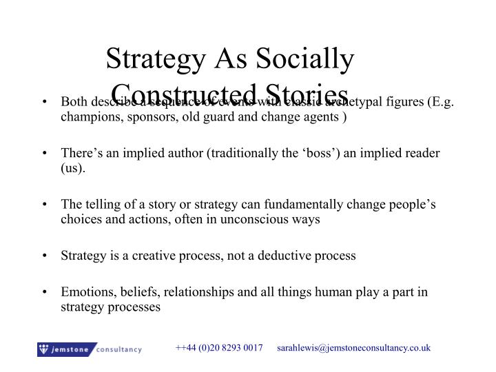 Strategy As Socially Constructed Stories