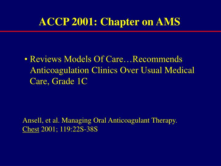 ACCP 2001: Chapter on AMS