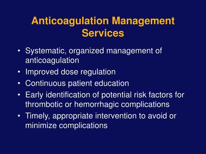 Anticoagulation Management Services