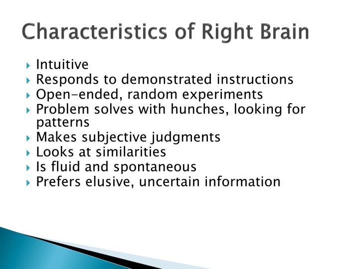Characteristics of Right Brain