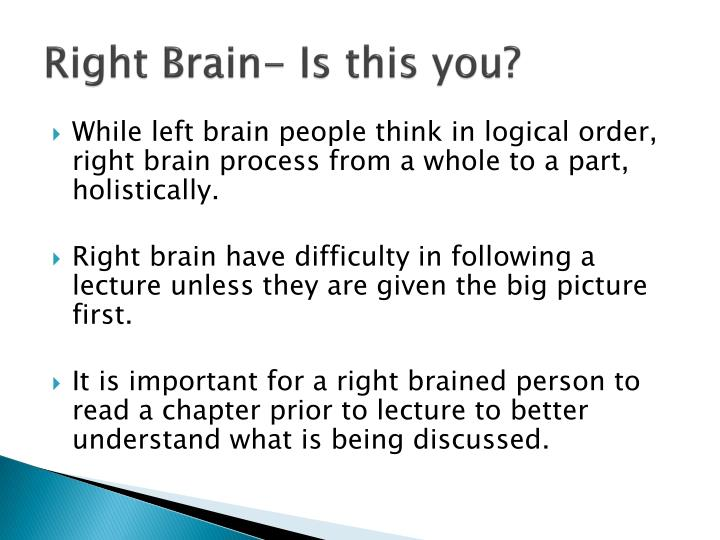 Right Brain- Is this you?