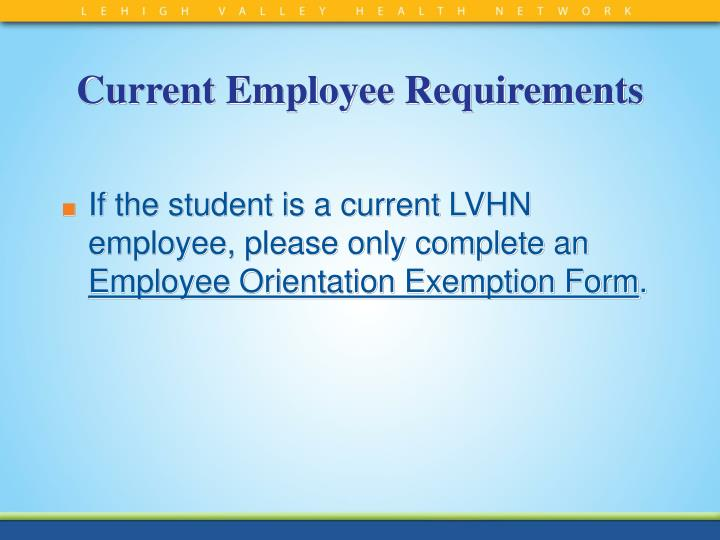 Current Employee Requirements